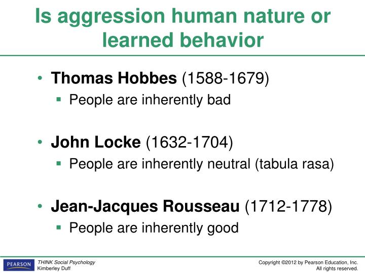 humans nature good or bad Philosopher jean-jacques rousseau theorized that we, as humans, are good by nature, but later in life are corrupted by society.