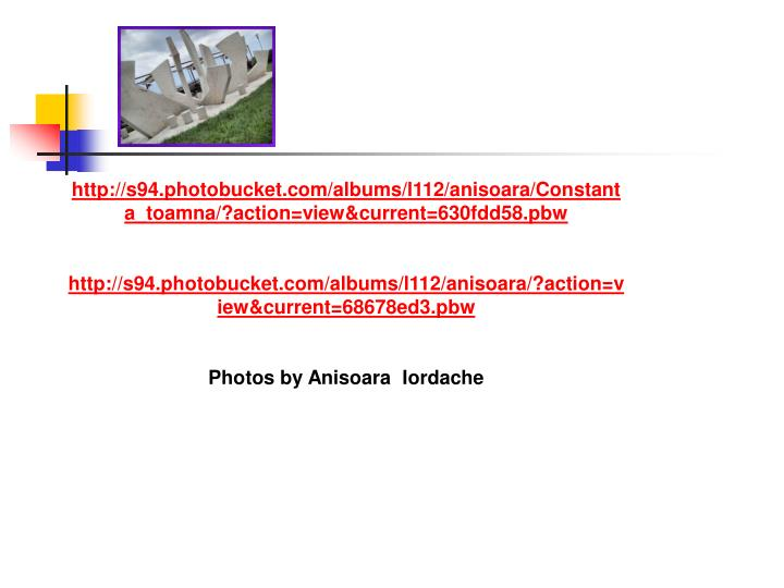 http://s94.photobucket.com/albums/l112/anisoara/Constanta_toamna/?action=view&current=630fdd58.pbw