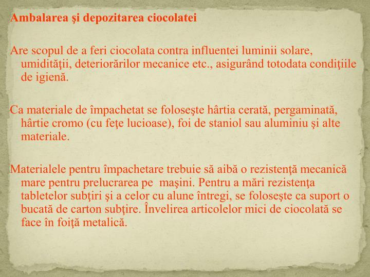 Ambalarea şi depozitarea ciocolatei