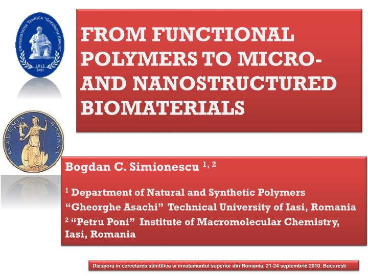 From functional polymers to micro and nanostructured biomaterials