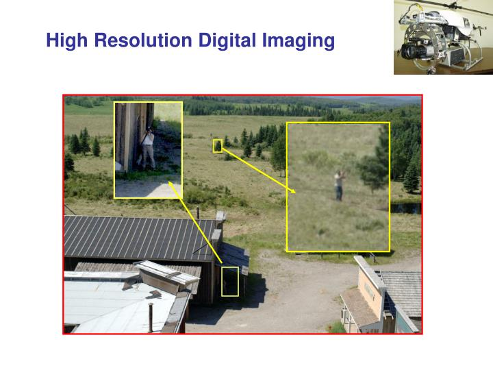 High Resolution Digital Imaging
