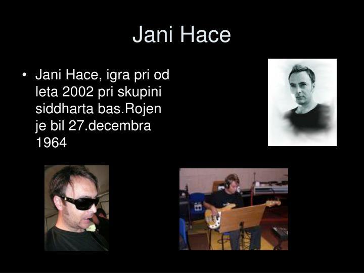 Jani Hace