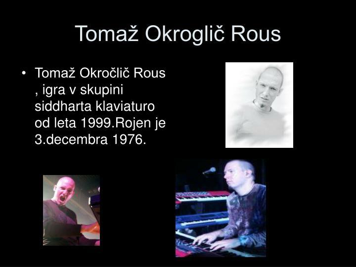 Tomaž Okroglič Rous