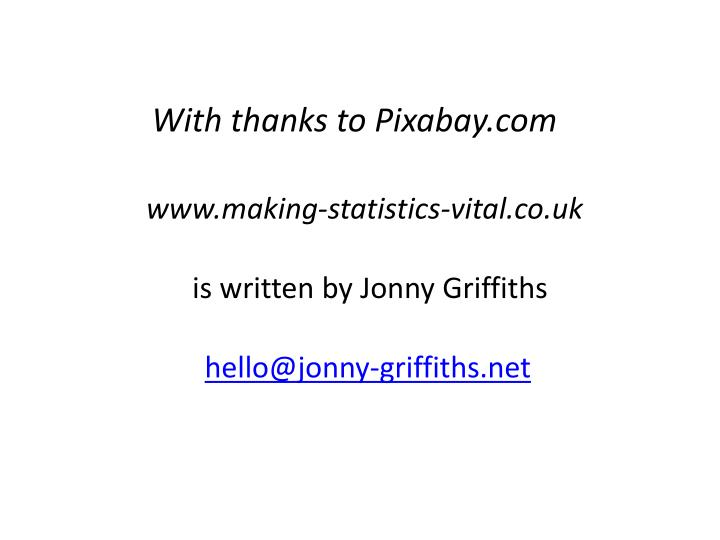 With thanks to Pixabay.com