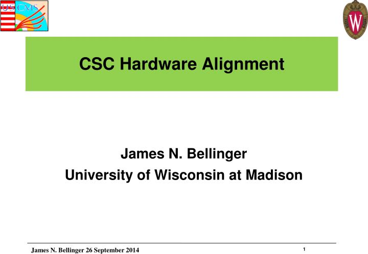 Csc hardware alignment