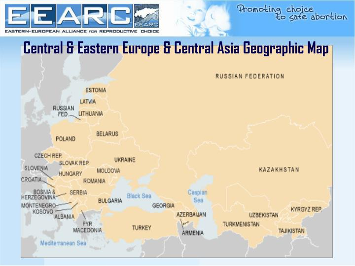 Central & Eastern Europe & Central Asia Geographic Map