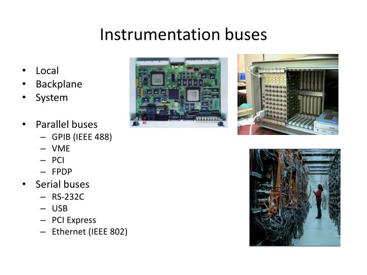 Instrumentation buses