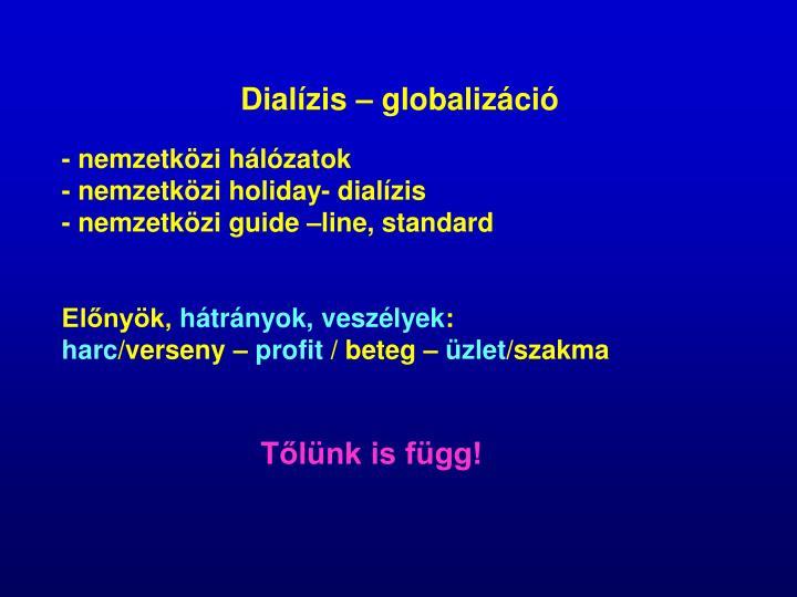 Dialízis – globalizáció
