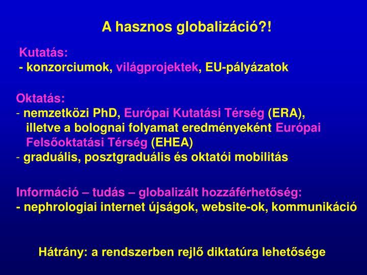 A hasznos globalizáció?!