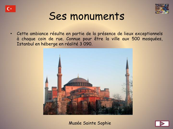 Ses monuments