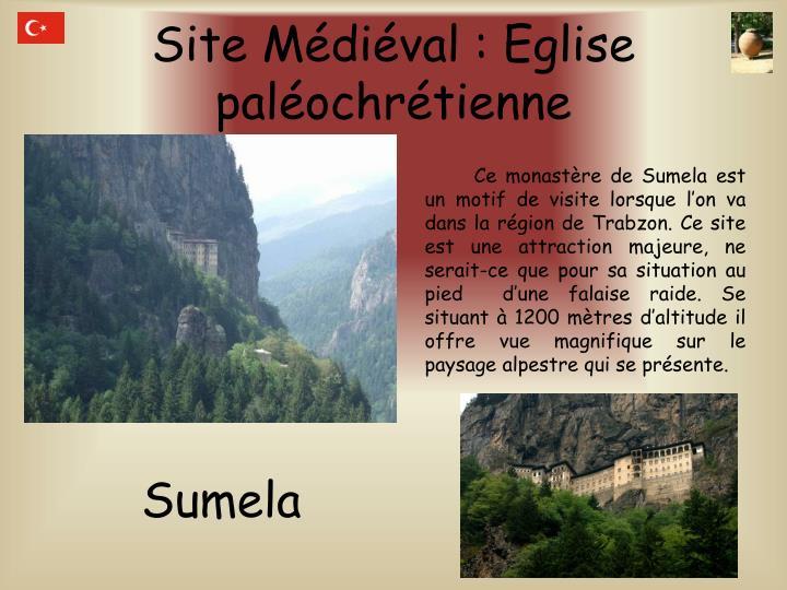 Site Médiéval : Eglise paléochrétienne