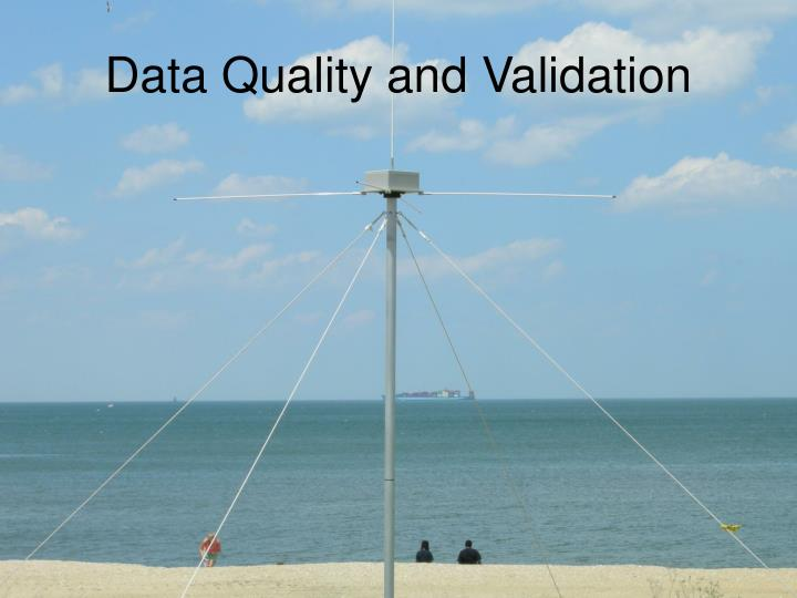 Data Quality and Validation