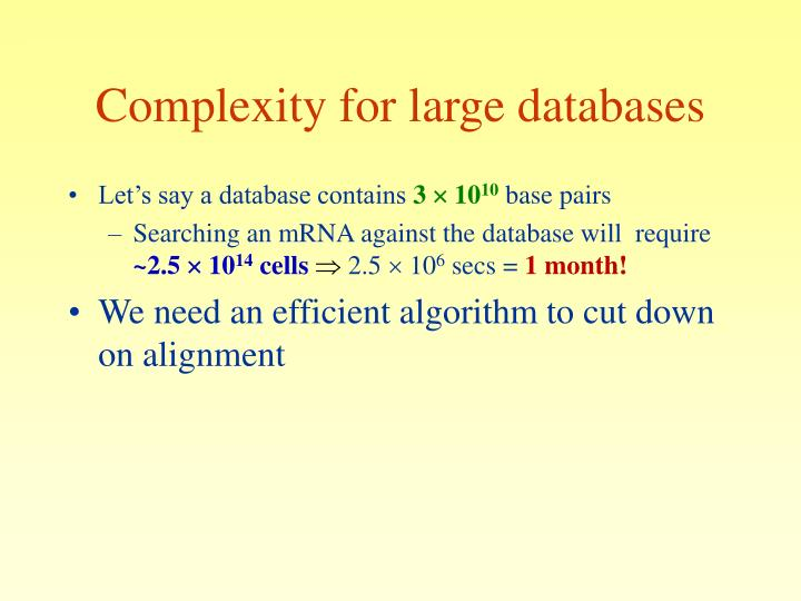 Complexity for large databases