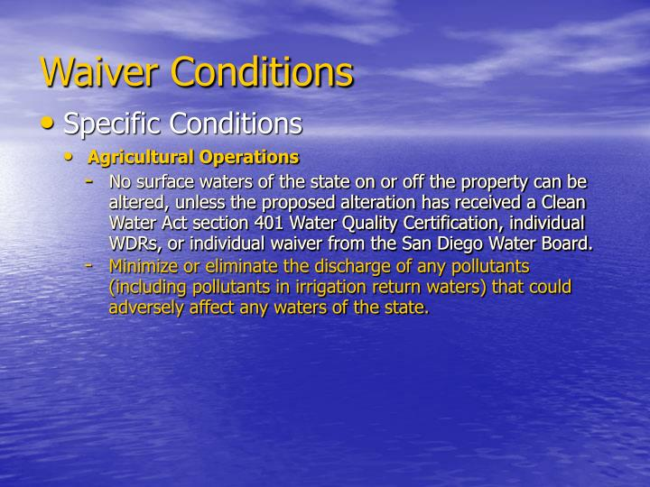 Waiver Conditions