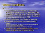 waiver conditions8