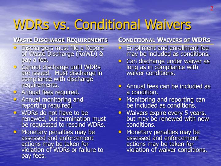 Wdrs vs conditional waivers