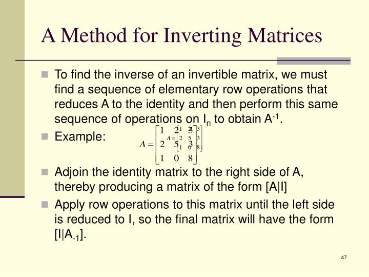 A Method for Inverting Matrices