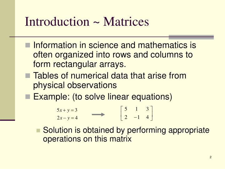 Introduction ~ Matrices