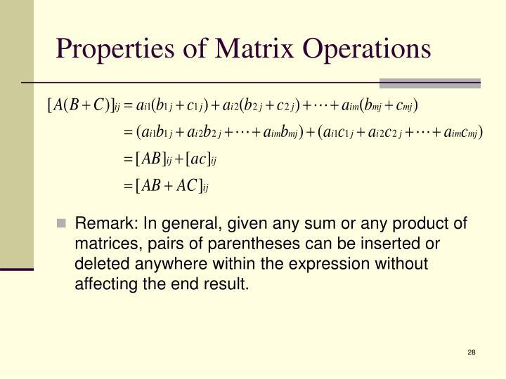 Properties of Matrix Operations