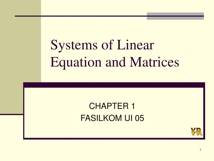 Systems of linear equation and matrices
