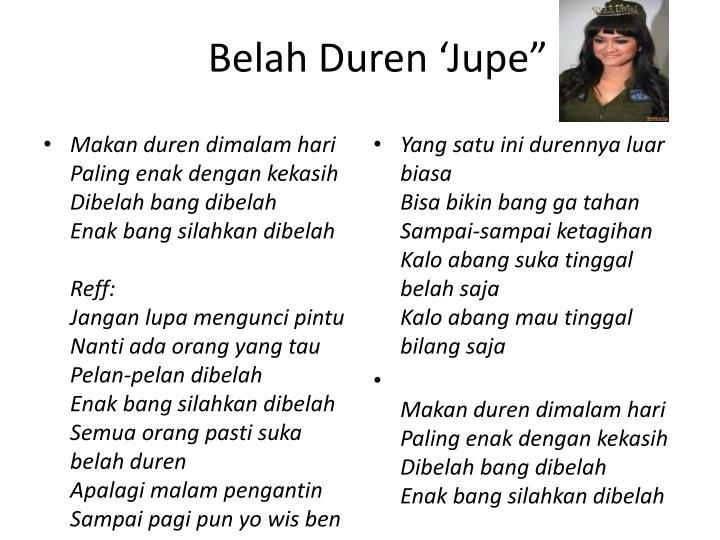 """Belah Duren 'Jupe"""""""