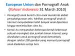 european union dan pornografi anak yahoo indonesia 31 march 20101