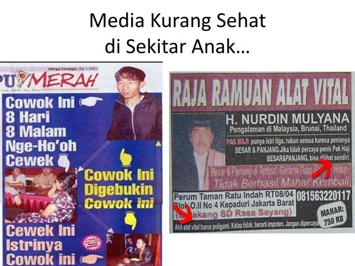 Media Kurang Sehat