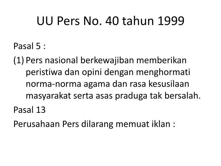 UU Pers No. 40 tahun 1999