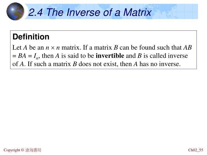 2.4 The Inverse of a Matrix