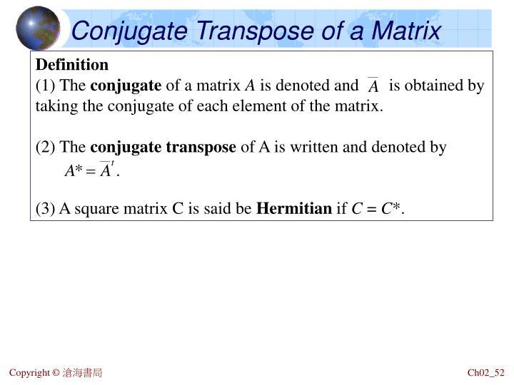 Conjugate Transpose of a Matrix