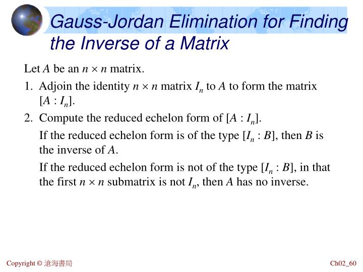 Gauss-Jordan Elimination for Finding the Inverse of a Matrix