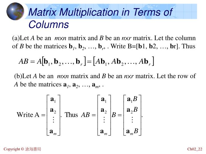 Matrix Multiplication in Terms of Columns
