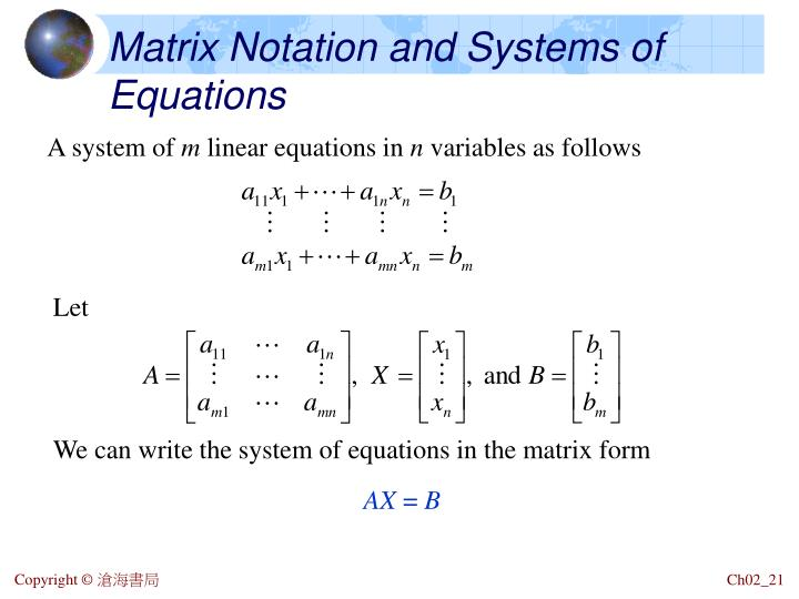 Matrix Notation and Systems of Equations