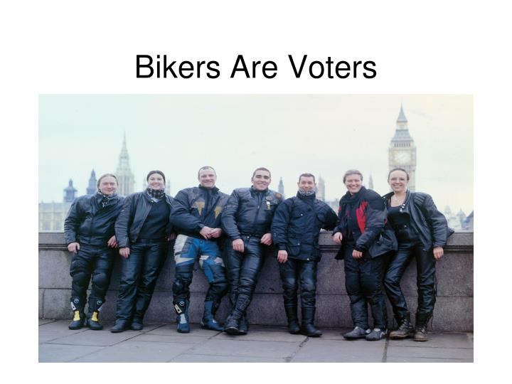 Bikers Are Voters