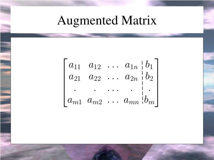 Augmented Matrix