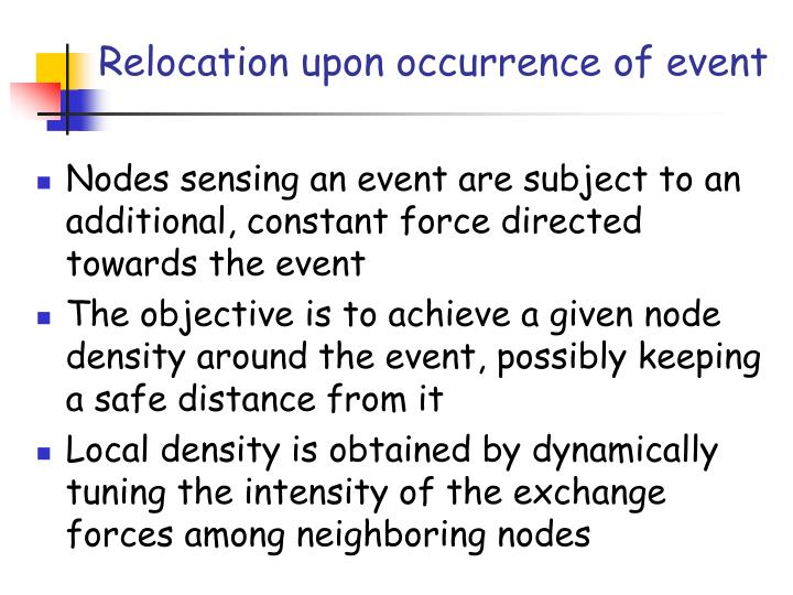 Relocation upon occurrence of event
