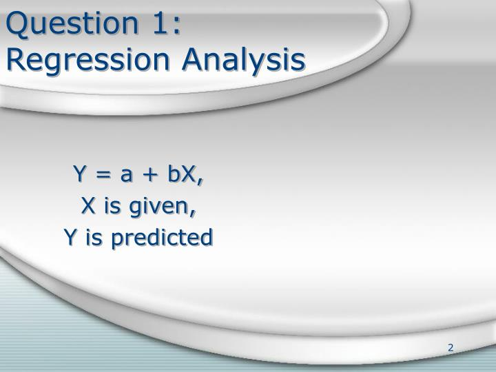 Question 1 regression analysis