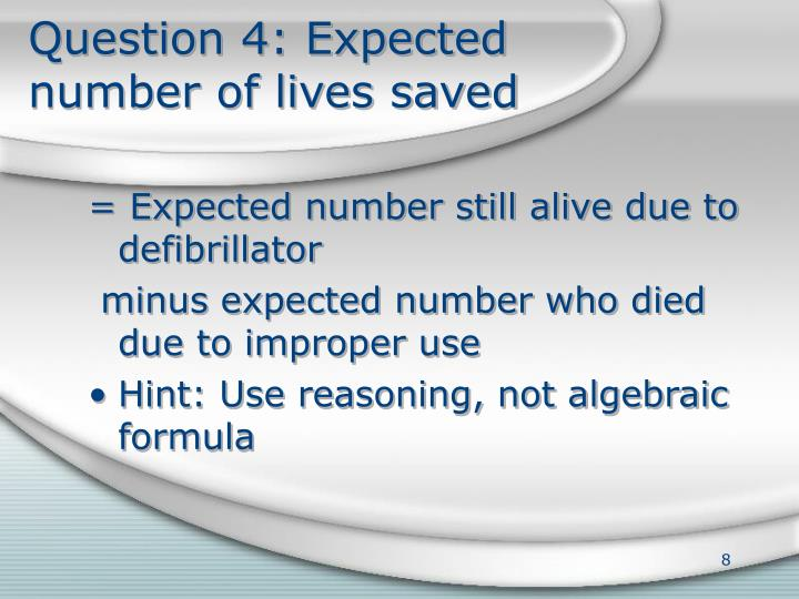 Question 4: Expected