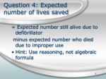 question 4 expected number of lives saved