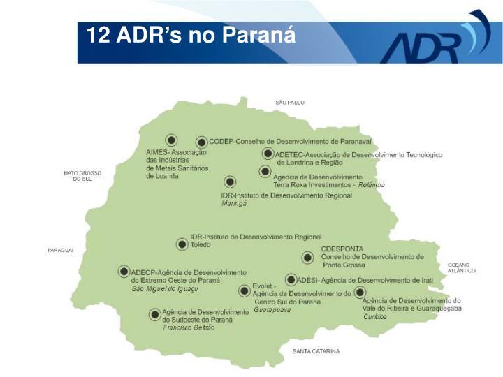 12 ADR's no Paraná