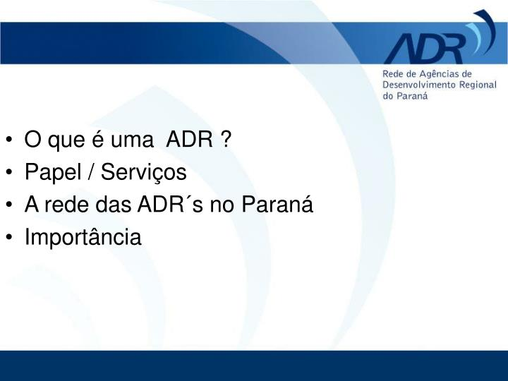 O que é uma  ADR