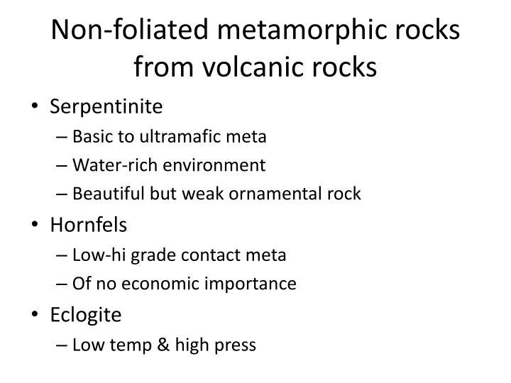 Non-foliated metamorphic rocks from volcanic rocks