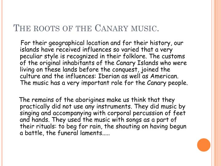The roots of the canary music
