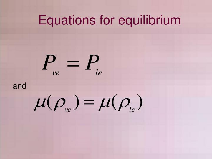 Equations for equilibrium