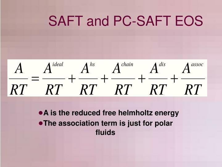 SAFT and PC-SAFT EOS