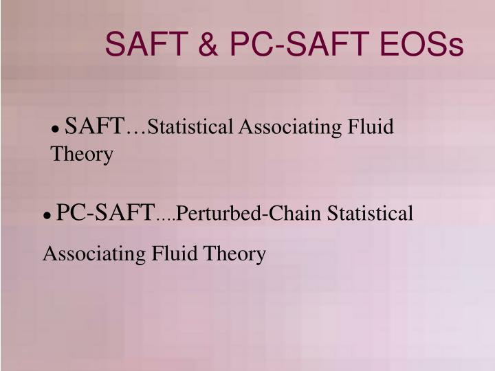 SAFT & PC-SAFT EOSs