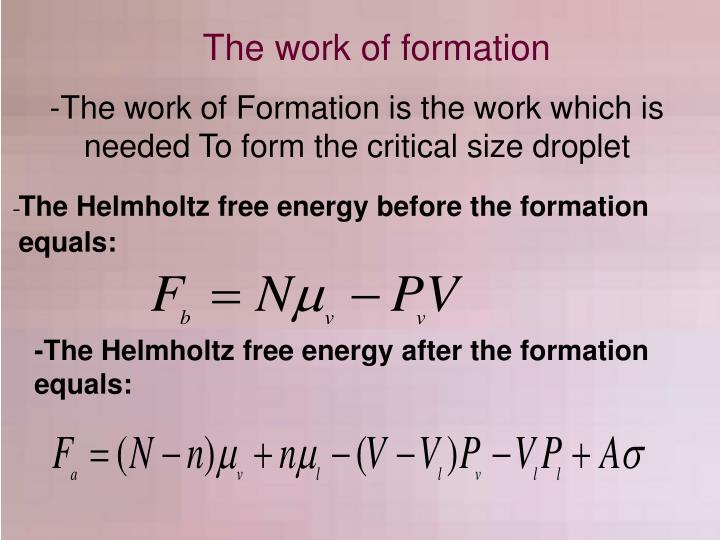 The work of formation