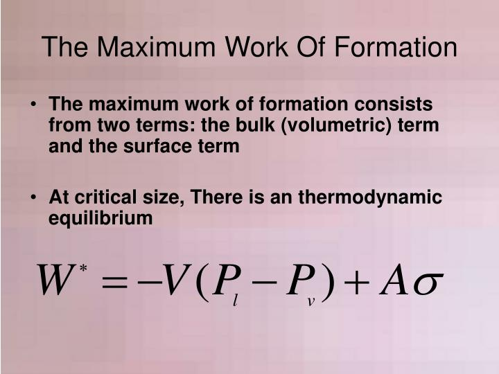 The Maximum Work Of Formation