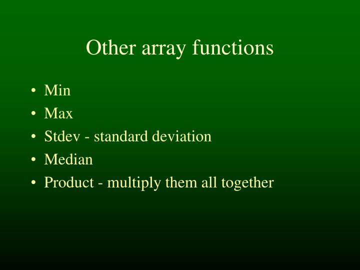 Other array functions