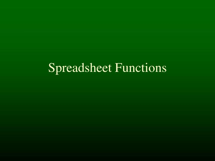 Spreadsheet functions